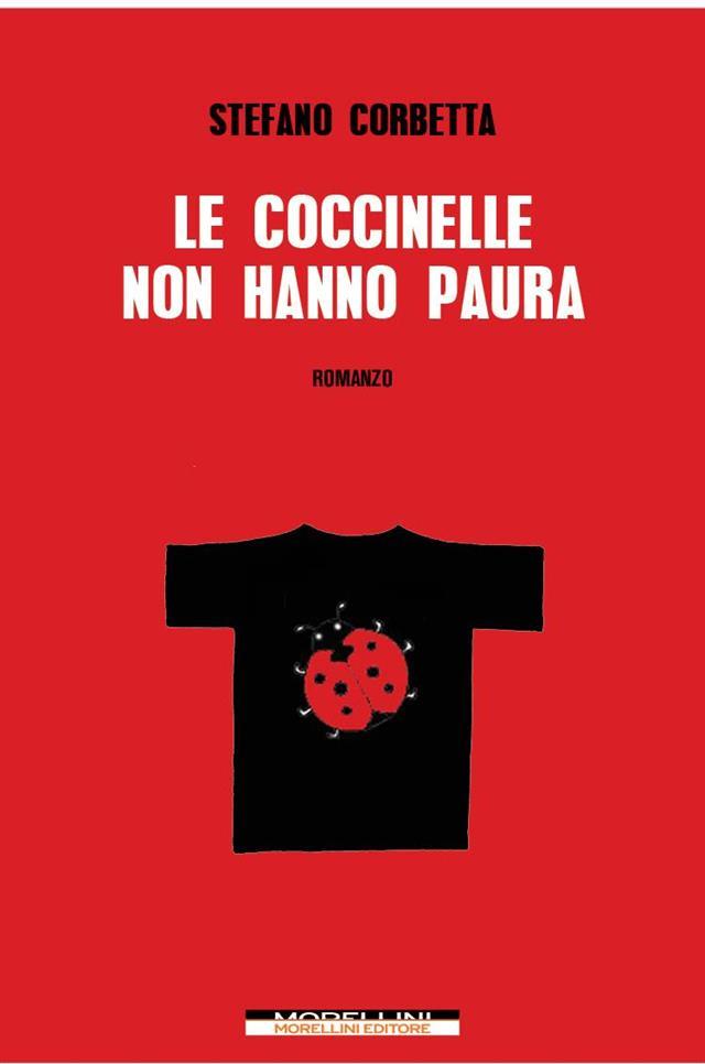 Stefano Corbetta Le Coccinelle Non Hanno Paura