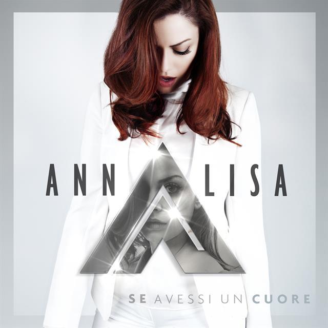 Cover Annalisa Se Avessi Un Cuore