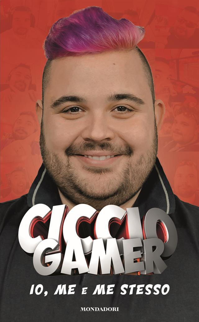 CICCIO GAMER Io, Me E Me Stesso 300