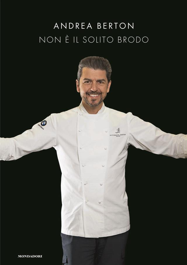 Non È Il Solito Brodo Andrea Berton FRONTE 300