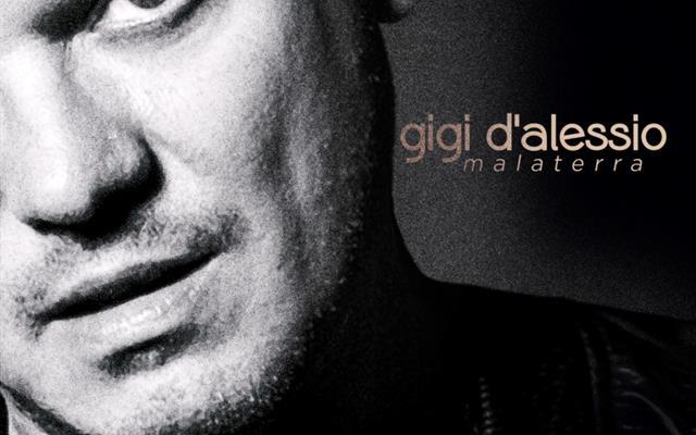 GIGI D'ALESSIO Malaterra